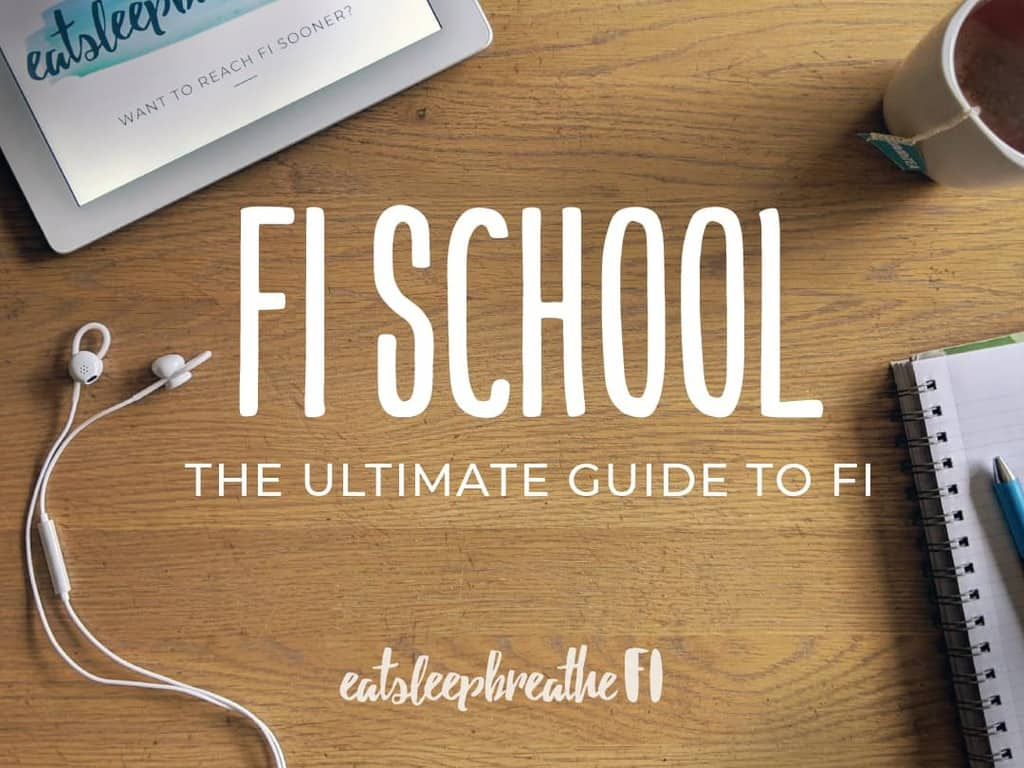 FI School The Ultimate Guide to FI