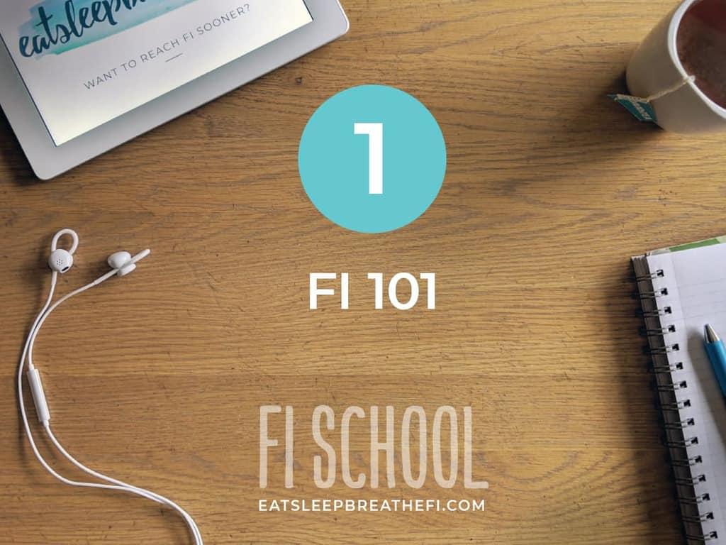 FI School Lesson 1