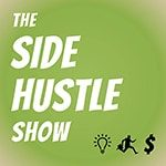 Side-Hustle-Show-podcast-150